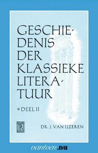 Geschiedenis der klassieke literatuur -BOEK OP VERZOEK Ijzeren, J. van
