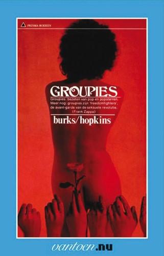 Groupies -BOEK OP VERZOEK Burks, J.