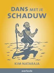 Dans met je schaduw -integratie van het Ego en van het Zelf op het Spirituele Pad Nataraja, Kim