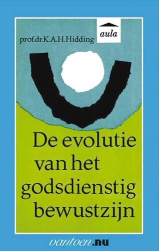 Evolutie van het godsdienstig bewustzijn -BOEK OP VERZOEK Hidding, K.A.H. Prof. Dr.