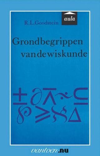 Grondbegrippen van de wiskunde -BOEK OP VERZOEK Goodstein, R.L.