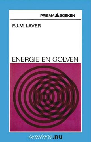 Energie en golven -BOEK OP VERZOEK Laver, F.J.M.