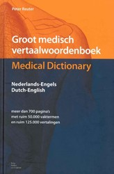 Groot medisch vertaalwoordenboek Medical -Engels-Nederlands Englisch Dut ch Reuter, P.