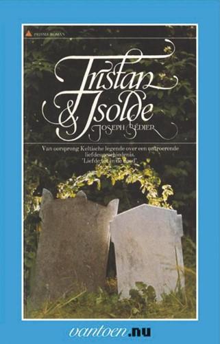 Tristan & Isolde -BOEK OP VERZOEK Bedier, Joseph