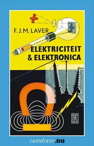 Elektriciteit & elektronica -BOEK OP VERZOEK Laver, F.J.M.