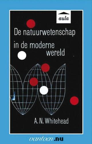 Natuurwetenschap in de moderne wereld -BOEK OP VERZOEK Whitehead, A.N.