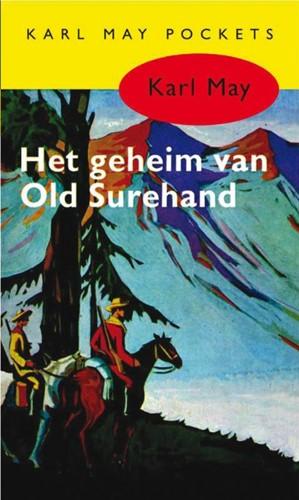 Het geheim van Old Surehand -BOEK OP VERZOEK May, Karl