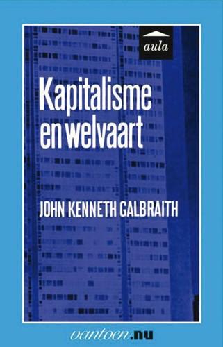 Kapitalisme en welvaart -BOEK OP VERZOEK Galbraith, J.K.