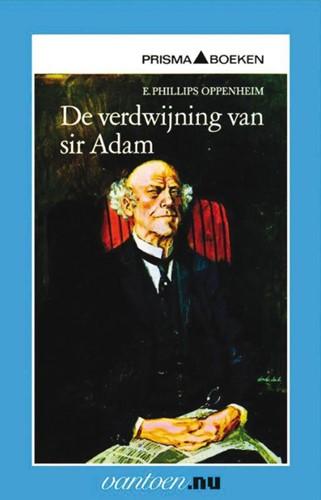 De verdwijning van sir Adam -BOEK OP VERZOEK Phillips Oppenheim, E.