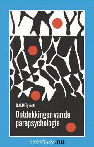 Ontdekkingen van de parapsychologie -BOEK OP VERZOEK Tyrrell, G.N.M.