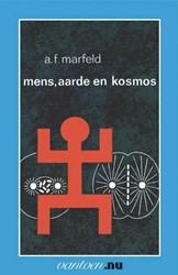 Mens aarde en kosmos -BOEK OP VERZOEK Marfeld, A.F.