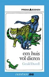 Een huis vol dieren -BOEK OP VERZOEK Durrell, Gerald