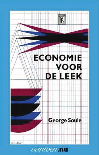 Economie voor de leek -BOEK OP VERZOEK Soule, G.