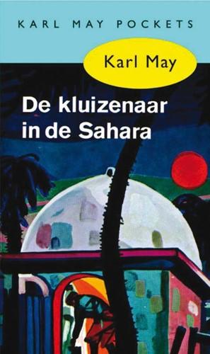 De kluizenaar in de Sahara -BOEK OP VERZOEK May, Karl