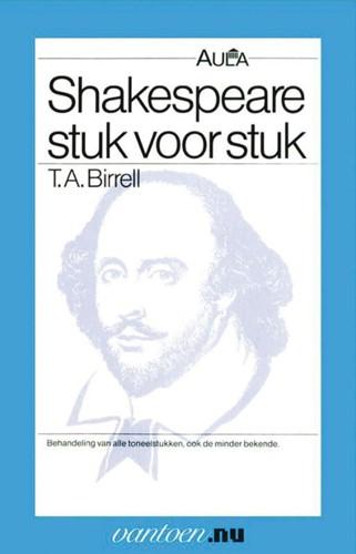 Shakespeare stuk voor stuk -BOEK OP VERZOEK Birrell, T.A.