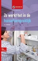 Basiswerk AG Zo werkt het in de huisarts Dolmans, A.J.