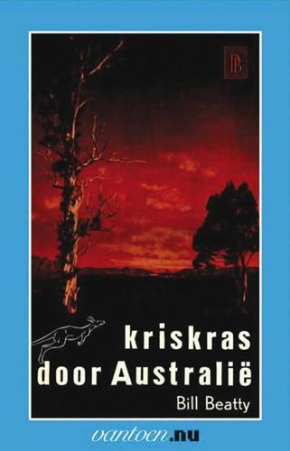 Kriskras door Australie -BOEK OP VERZOEK Beatty, B.