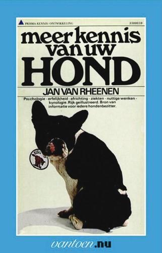 Meer kennis van uw hond -BOEK OP VERZOEK Rheenen, J. van