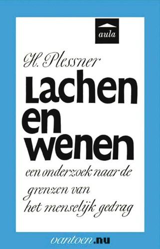 Lachen en wenen -een onderzoek naar de grenzen van het menselijk gedrag Plessner, H.