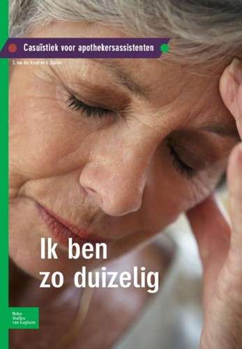 Casuistiek voor apothekersassistenten -CASUiSTIEK VOOR APOTHEKERSASSI STENTEN Krogt, S. van der