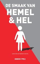 De smaak van hemel & hel -Leven met een bipolaire stoorn is Ypeij, Dineke