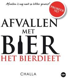 """Afvallen met BIER. """"Het Bierdieet&q -AFVALLEN MET BIER Challa, Berend-Jan"""