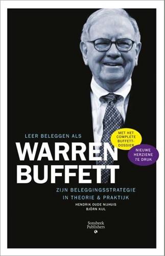 Leer beleggen als Warren Buffet -zijn belegginsstrategie in the orie en praktijk Oude Nijhuis, Hendrik