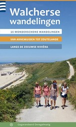 Walcherse wandelingen -15 wonderschone tochten van Ar nemuiden tot Zoutelande langs Kerkhof, Els van den