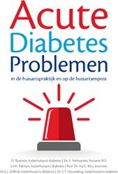 Acute Diabetes Problemen in de huisartsp -in de huisartspraktijk en op d e huisartsenpost Tavenier, D.