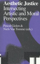 Aesthetic Justice - Antennae-serie -intersetting artistic and mora l perspectives Gielen, Pascal