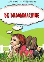 De droommachine Hooyberghs, Anne-Marie