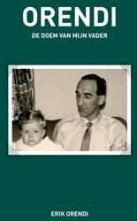 ORENDI - De doem van mijn vader -de doem van mijn vader Orendi, Erik