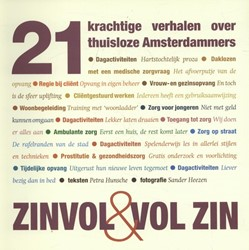Zinvol & vol zin -21 krachtige verhalen over thu isloze Amsterdammers Hunsche, Petra