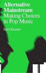 Antennae Alternative mainstream -making choices in pop music Keunen, Gert