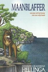 Maanblaffer -Een jaar uit het leven van een vrije hond Hellinga, Gerben Graddesz