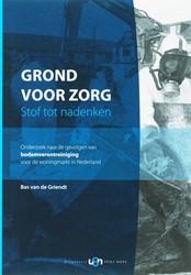 GROND VOOR ZORG -STOF TOT NADENKEN GRIENDT, J.S. VAN DE