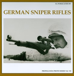 German Sniper Rifles The Propaganda Phot Wacker, A.