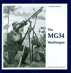 The propaganda photo series The MG34 Mac Vries, G. de