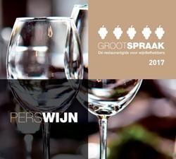 Grootspraak Grootspraak 2017 -de restaurantgids voor wijnli efhebbers Groot, Ronald de