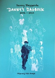 Danny's dagboek -2006-2010 Steggerda, Danny