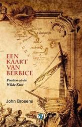 Een kaart van Berbice -piraten op de Wilde Kust Brosens, John