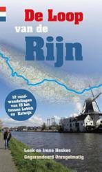 De Loop van de Rijn -12 rondwandelingen van 15 km t ussen Spijk en Katwijk Heskes, Loek