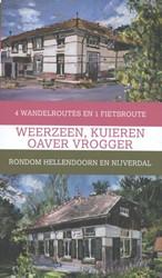 Weerzeen, kuieren oaver vrogger -4 wandelroutes en 1 fietsroute rondom Hellendoorn en Nijverd Ten Den, Wibo