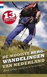 De mooiste bergwandelingen van Nederland -13 beklimmingen van 5 tot 15 k m Burgers, Rutger