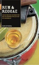 Rum & Reggae -A BLEND OF PASSION Offringa, Hans