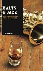 Malts & Jazz -EEN SWINGENDE KIJK OP SINGLE M ALT WHISKY Offringa, Hans