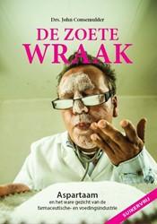 De Zoete Wraak -aspartaam en het ware gezicht van de farmaceutische - en voe Consemulder, John