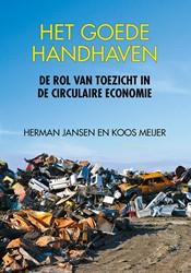 Het goede handhaven -De rol van toezicht in de circ ulaire economie Jansen, Herman