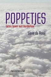 Poppetjes -leren leven met borderline Rooij, Lieve de