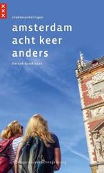 Amsterdam acht keer anders -stadswandelingen Goudriaan, Gerard